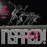 Inspired! Blood Soul Sweat & Cheers