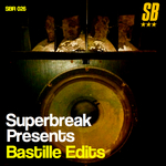 Superbreak Presents Bastille Edits