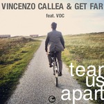 CALLEA, Vincenzo/GET FAR/VDC - Tear Us Apart (Front Cover)