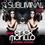 VARIOUS/ERICK MORILLO/SYMPHO NYMPHO - Subliminal 2012 (Front Cover)