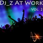 DJ_Z At Work Vol 2