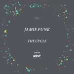 JAMIE FUNK - The Cycle (Front Cover)
