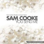 COOKE, Sam - You Send Me The Audio Pearls Collection (Front Cover)