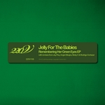 JELLY FOR THE BABIES - Remembering Her Green Eyes EP (Front Cover)