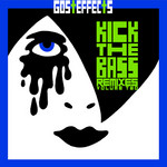 Kick The Bass Remixes Vol 2