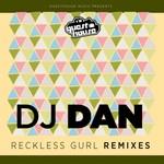 Reckless Gurl Remixes EP