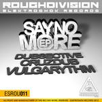DUBSECTIVE/CRUZDUB/VULGARYTHM - Say no more (Front Cover)