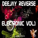 DEEJAY REVERSE - Elektronic Vol 1 (Front Cover)