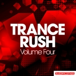 VARIOUS - Trance Rush Volume Four (Front Cover)
