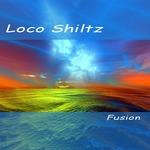 LOCO SHILTZ - Fusion (Front Cover)