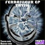Ferrailleur EP
