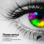 YOUNG DOYLE - In Between Funk EP (Front Cover)