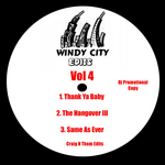 CRAIG N THEM - Windy City Edits Vol 4 (Front Cover)