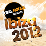 VARIOUS - Total House Presents Ibiza 2012 (Front Cover)