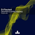 D FLECTED - Deeper Expressions (Front Cover)