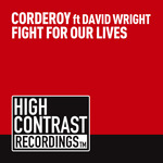 CORDEROY feat DAVID WRIGHT - Fight For Our Lives (Front Cover)