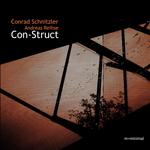 SCHNITZLE, Conrad/ANDREAS REIHSE - Con-Struct (Front Cover)