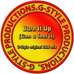 GAV GSTYLE - Burn It Up: Can U Feel It (Front Cover)