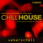UEBERSCHALL - Chill House (Sample Pack Elastik Soundbank) (Front Cover)