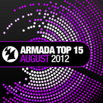 VARIOUS - Armada Top 15 August 2012 (Front Cover)