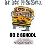 DJ DBC - Go 2 School (Front Cover)