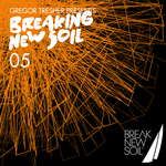 VARIOUS - Breaking New Soil Vol 5 (Front Cover)