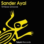 AYAL, Sander - Timbas Groove (Front Cover)