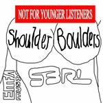 S3RL - Shoulder Boulders (Front Cover)