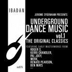 Underground Dance Music Vol 1