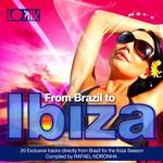 From Brazil To Ibiza (mixed by Rafael Noronha)