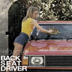 YELLOWCAKE - Back Seat Driver (Front Cover)