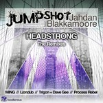 JUMPSHOT/JAHDAN BLAKKAMOORE - Headstrong (temixes (Front Cover)