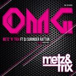 METZ N TRIX/DJ SURINDER RATTAN - OMG (Front Cover)