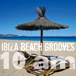VARIOUS - Ibiza Beach Grooves 10 Am (Front Cover)