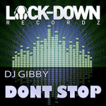 DJ GIBBY - Dont Stop (Front Cover)