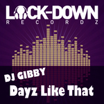 DJ GIBBY - Dayz Like That (Front Cover)
