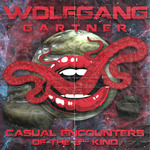 GARTNER, Wolfgang - Casual Encounters Of The 3rd Kind (Front Cover)