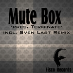 MUTE BOX - Terminate (Front Cover)