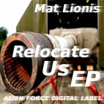 LIONIS, Mat - Relocate Us EP (Front Cover)