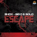SHOX vs BIG D/BOLO - Escape (Front Cover)