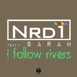 NRD1 feat SARAH - I Follow Rivers (Front Cover)