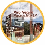 PACO TOSCANO - Pause In Mitte (Front Cover)