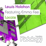HOLOHAN, Lewis feat EMMA FEE - Locate: You Are The One & Only (Front Cover)
