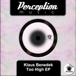 KLAUS BENEDEK - Too High EP (Front Cover)