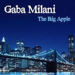 GABA MILANI - The Big Apple A Journey Into Deep House & Chill Out (Front Cover)