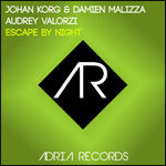 Escape By Night (remixes)