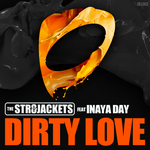 STR8JACKETS, The feat INAYA DAY - Dirty Love (Front Cover)