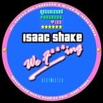 ISAAC SHAKE - We F***ing (Front Cover)