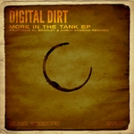 DIGITAL DIRT - More In The Tank EP (Front Cover)