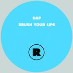 Brush Your Lips